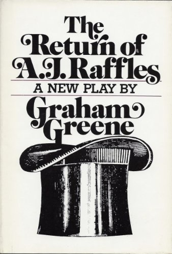 The Return of A. J. Raffles, Graham Greene