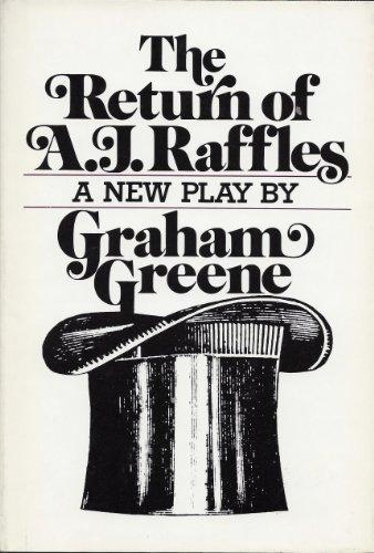 The Return of A. J. Raffles, Graham Greene