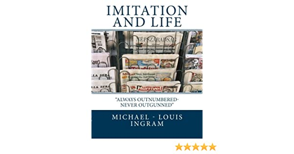 IMITATION AND LIFE - always outnumbered, never outgunned