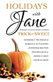 Holidays with Jane: Trick or Sweet (Volume 3)