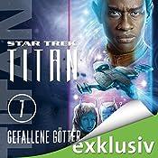 Gefallene Götter (Star Trek: Titan 7) | Michael A. Martin