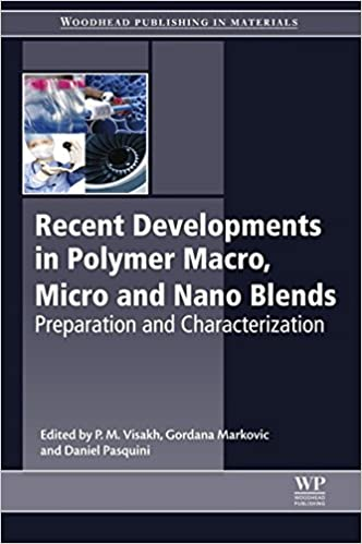 Download PDF Recent Developments in Polymer Macro, Micro and Nano Blends - Preparation and Characterisation