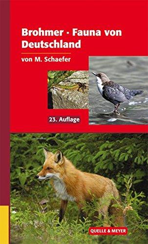 brohmer-fauna-von-deutschland-ein-bestimmungsbuch-unserer-heimischen-tierwelt