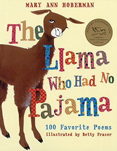 The Llama Who Had No Pajama: 100 Favorite Poems (Pajama Book)