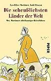 img - for Die scheu lichsten L nder der Welt: Mrs. Mortimers  bellauniger Reisef hrer (German Edition) book / textbook / text book
