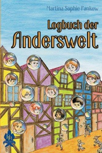 Download Logbuch der Anderswelt (German Edition) pdf epub