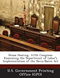 House Hearing, 112th Congress, , 1287296254