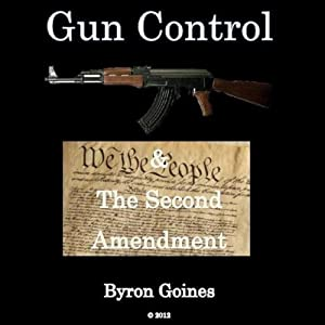 Gun Control & the Second Amendment Audiobook