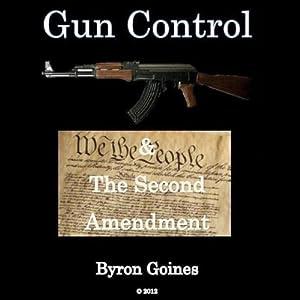 Gun Control & the Second Amendment Audiobook