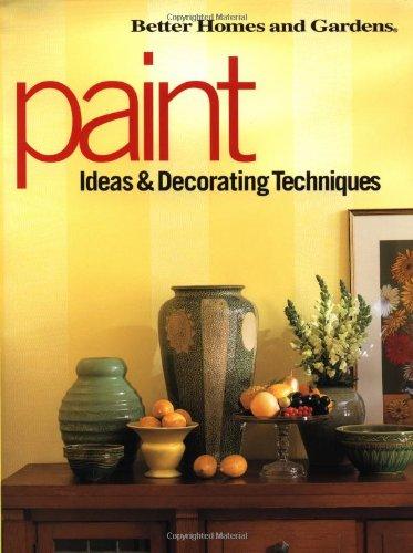 Paint Ideas & Decorating Techniques (Decorating Ideas)