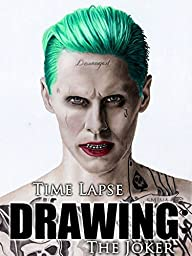 Clip: Time Lapse Drawing: The Joker