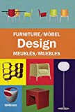 Furniture Design/Mobel Design/Design De Meubles/Muebles De Siseno (teNeus tools series) (English, French, German and Spanish Edition)
