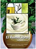 El Remelibro (Spanish Edition)