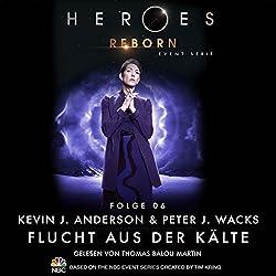 Flucht aus der Kälte (Heroes Reborn 6)