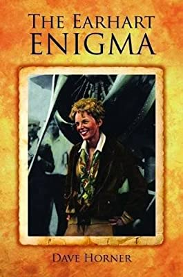 Earhart Enigma, The: Retracing Amelia's Last Flight