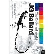 Drowned World by J G Ballard (Mar 9 2006)