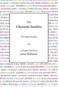 The Gheranda Samhita (English Edition) de [Mallinson, James]