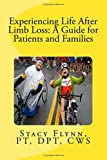 Experiencing Life After Limb Loss: A Guide for Patients and Families