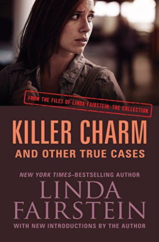 Killer Charm: And Other True Cases (From the Files of Linda Fairstein) cover