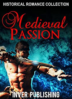 Historical Romance Medieval Passion Collection ebook product image