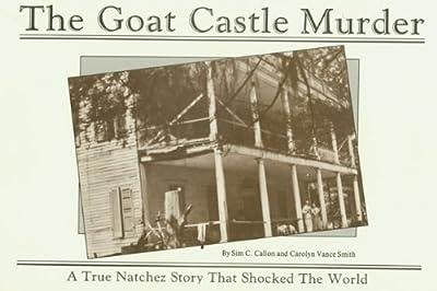The Goat Castle Murder