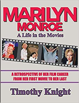 Marilyn Monroe, A Life in the Movies: A Retrospective of Her Film