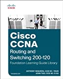 Cisco CCNA Routing and Switching 200-120 Foundation Learning Guide Library, Anthony Sequeira and John Tiso, 158714378X