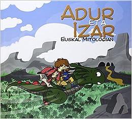 Adur eta Izar Euskal Mitologian: Amazon.es: Javier romeo