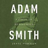#7: Adam Smith: Father of Economics