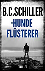 Der Hundeflüsterer - Thriller (German Edition)
