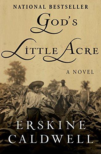 God's Little Acre: A Novel