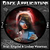 Dark Application: TWO | Brian Krogstad, Lindsey Waterman