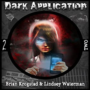 Dark Application: TWO Audiobook