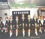 Irish Step Dancing (Let's Dance)
