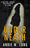 Download Underneath: A revenge suspense in PDF ePUB Free Online