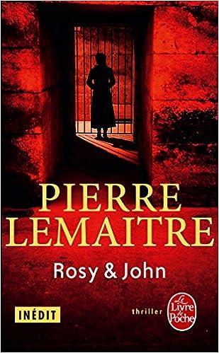 Los mejores foros de libros electrónicos descargar libros electrónicosRosy & John (Policier / Thriller) (French Edition) PDF MOBI B00NZMG1VM