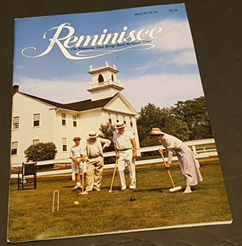 Reminisce: The Magazine That Brings Back the Good Times, May/June 1994