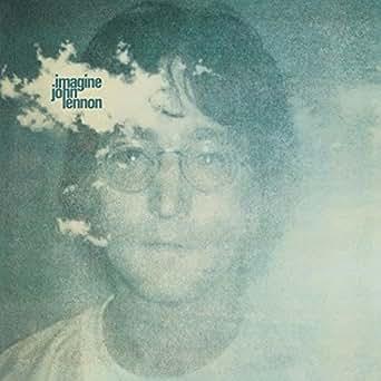 Imagine By John Lennon On Amazon Music Amazon Com