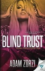 Blind Trust (Blind Justice) (Volume 2)