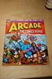 img - for Arcade: The Comics Revue All Issues #1 - 7 book / textbook / text book
