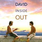 David Inside Out | Lee Bantle
