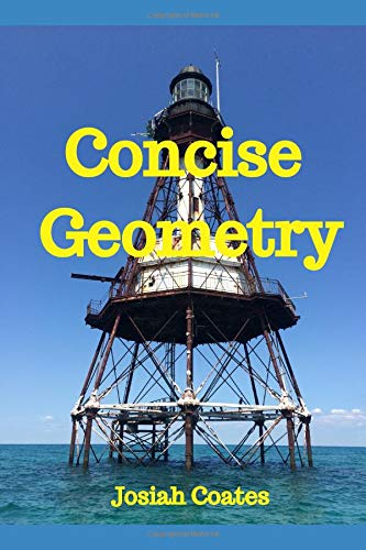 Download Concise Geometry: Master Geometry in 30 Hours of Self Study pdf epub