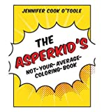 [(Asperkids Color Me Awesome: Outside the Rectangular Parallelepiped )] [Author: Jennifer Cook O'toole] [Sep-2013]