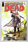 The Walking Dead Script Book #1, October 2005