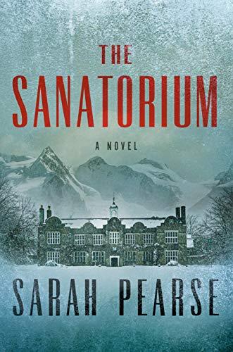 Book Cover: The Sanatorium: A Novel