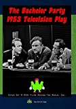 The Bachelor Party 1953 Television Play