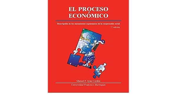 el proceso economico manuel ayau