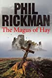 The Magus of Hay, Phil Rickman, 0857898655