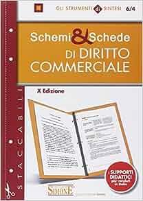 Schemi & schede di diritto commerciale: 9788891403469