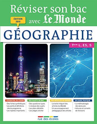 Telecharger Reviser Son Bac Avec Le Monde Geographie Pdf De Collectif Rahyfari